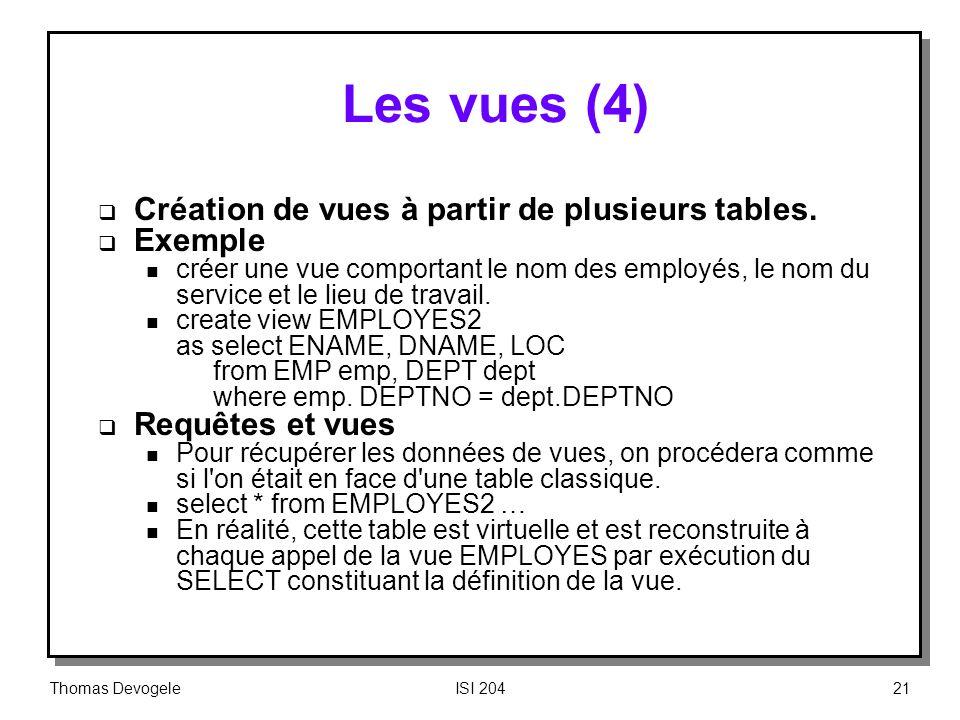 Les vues (4) Création de vues à partir de plusieurs tables. Exemple