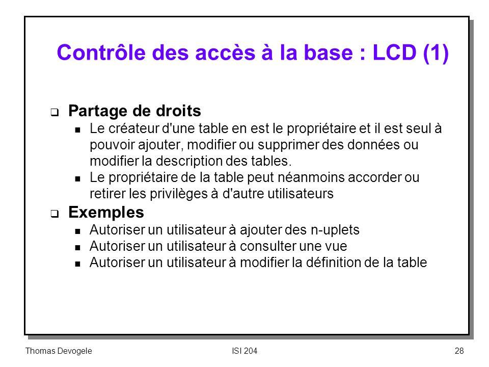 Contrôle des accès à la base : LCD (1)