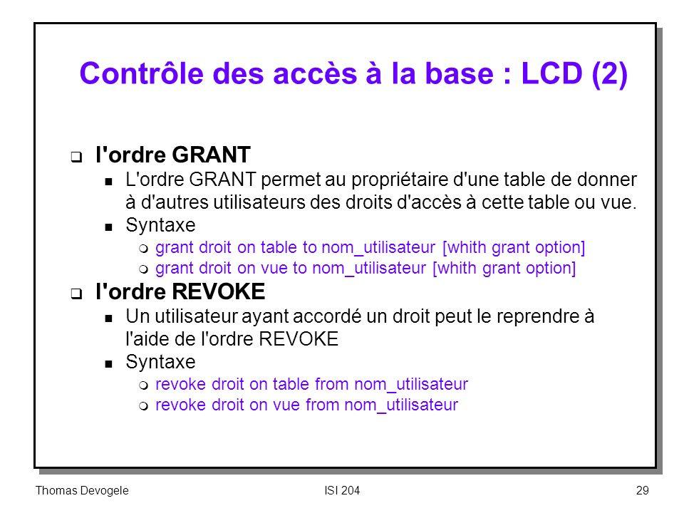 Contrôle des accès à la base : LCD (2)