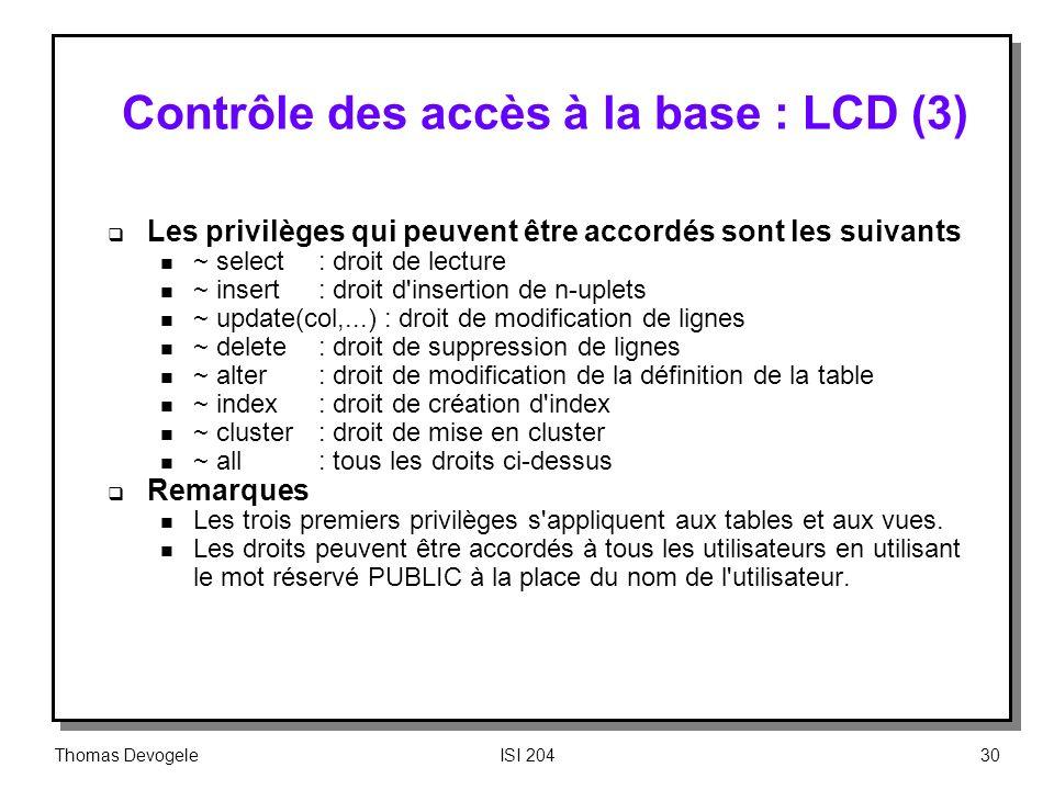 Contrôle des accès à la base : LCD (3)