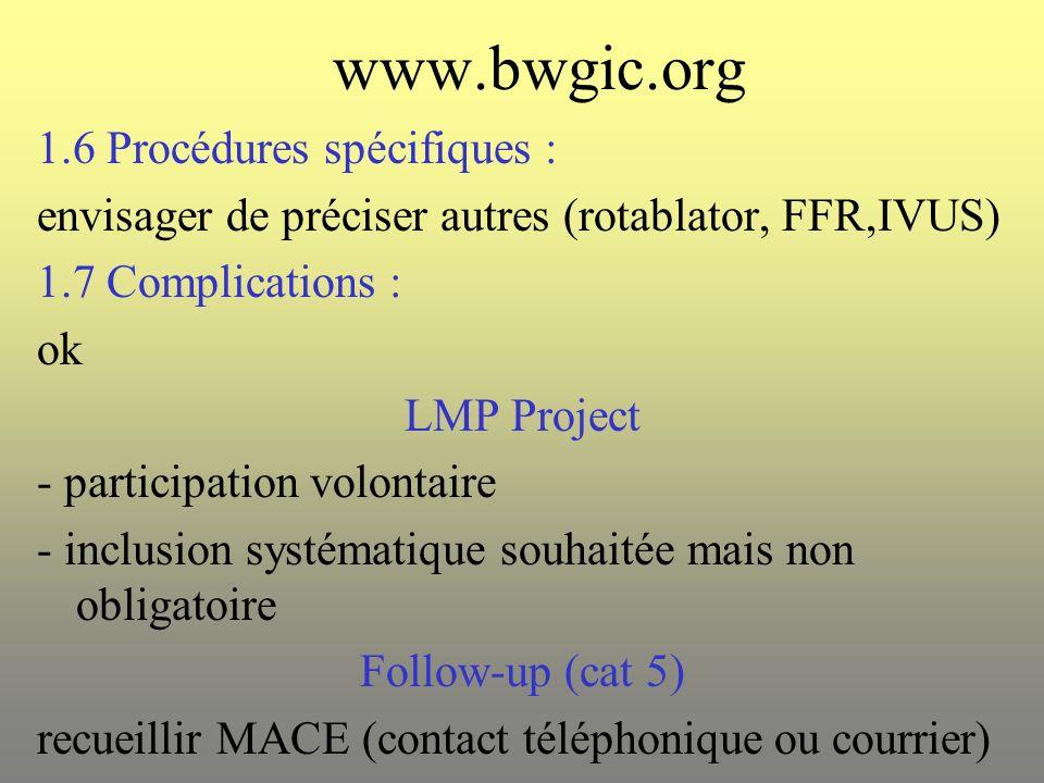 www.bwgic.org 1.6 Procédures spécifiques :