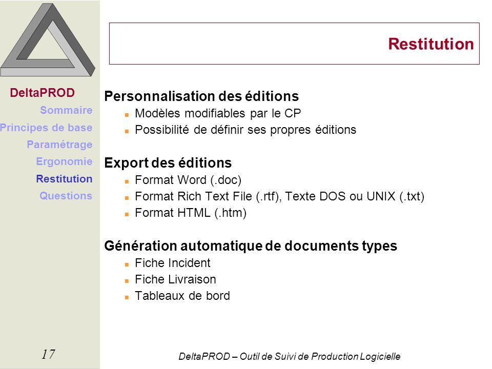 Restitution Personnalisation des éditions Export des éditions