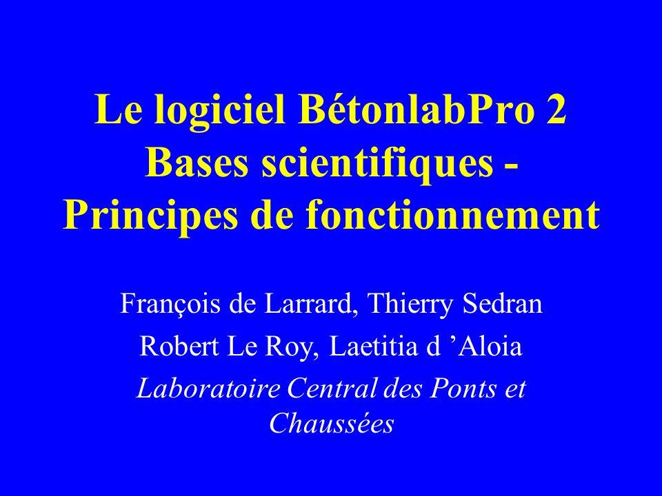 Le logiciel BétonlabPro 2 Bases scientifiques - Principes de fonctionnement