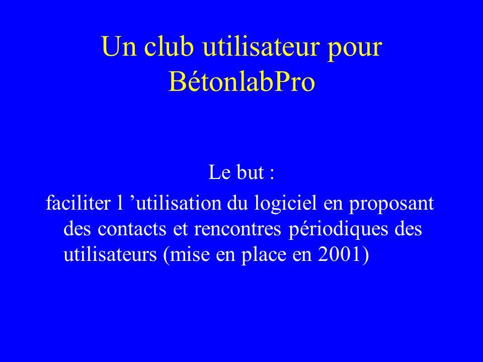 Un club utilisateur pour BétonlabPro