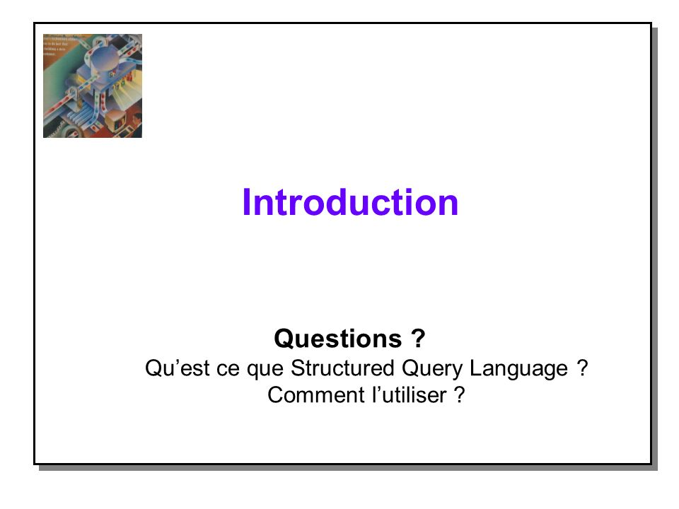 Qu'est ce que Structured Query Language