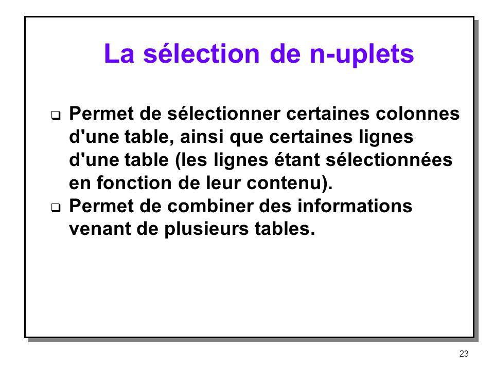 La sélection de n-uplets