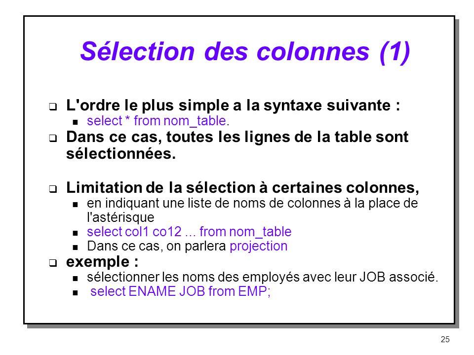 Sélection des colonnes (1)