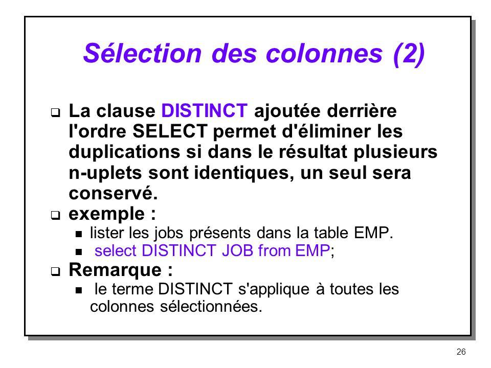 Sélection des colonnes (2)