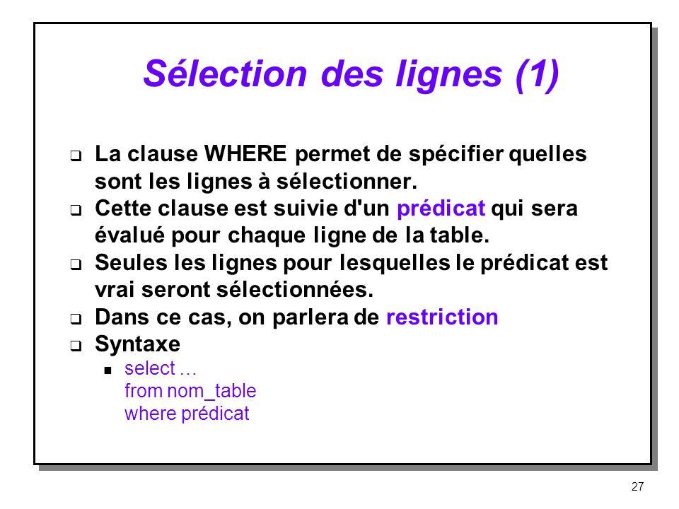 Sélection des lignes (1)