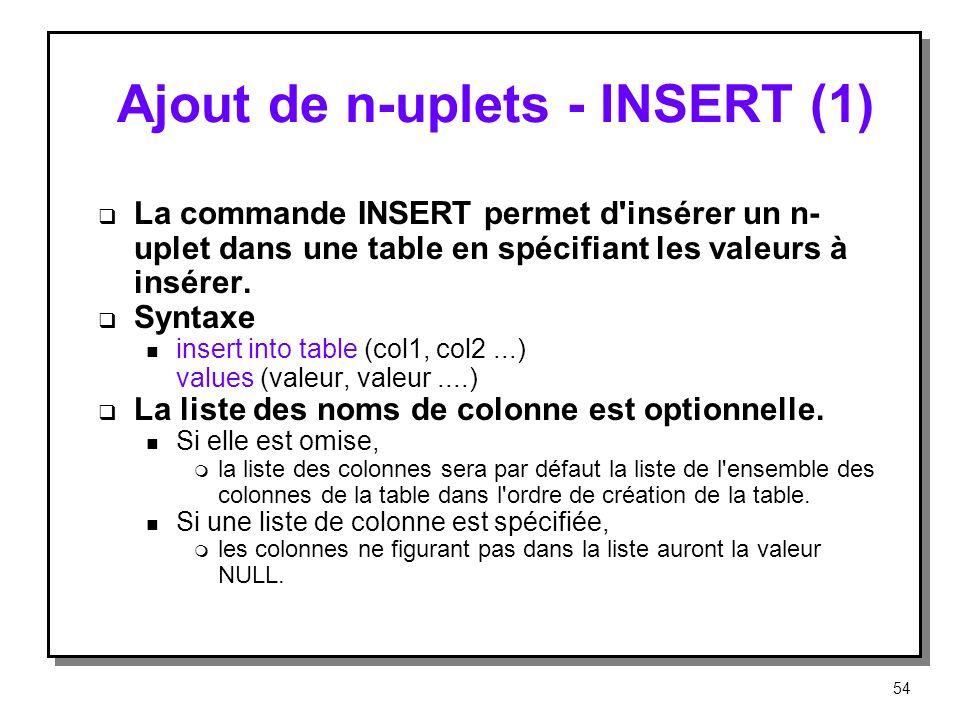 Ajout de n-uplets ‑ INSERT (1)