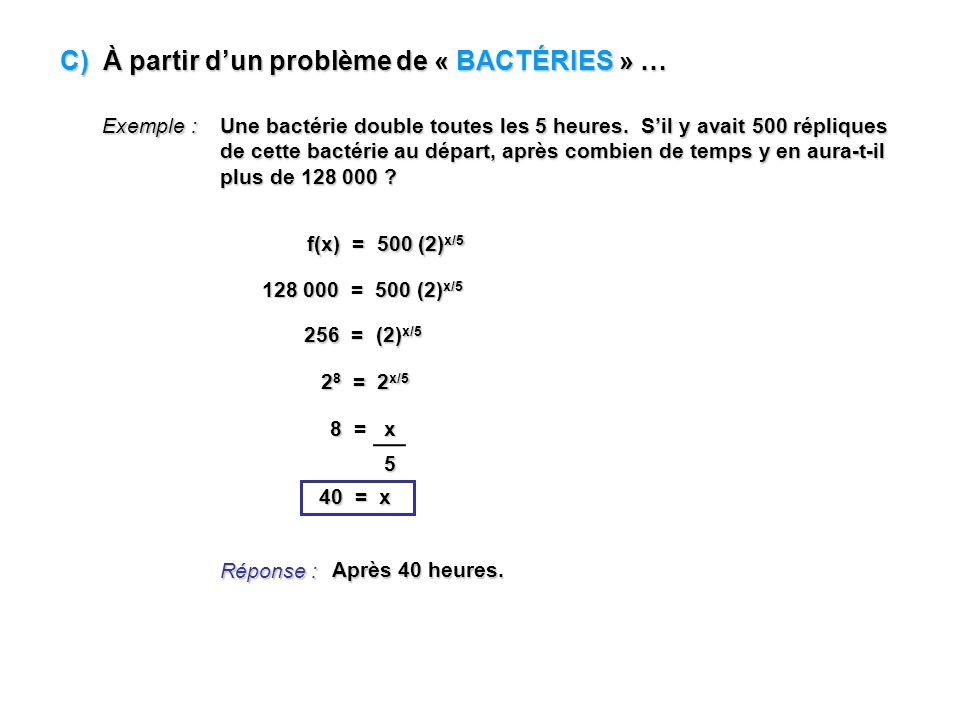 C) À partir d'un problème de « BACTÉRIES » …