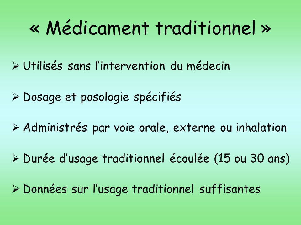 « Médicament traditionnel »