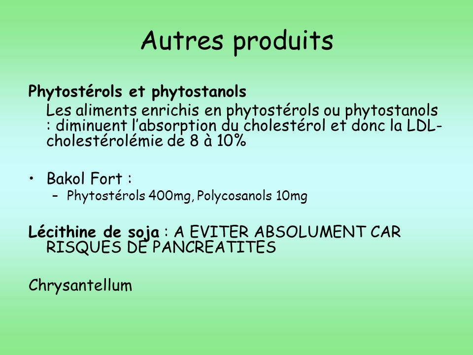 Autres produits Phytostérols et phytostanols