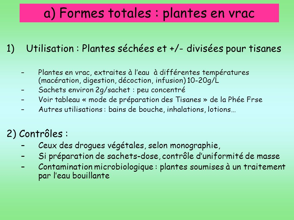 a) Formes totales : plantes en vrac