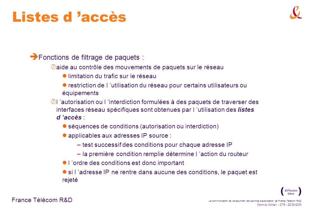 Listes d 'accès Fonctions de filtrage de paquets :
