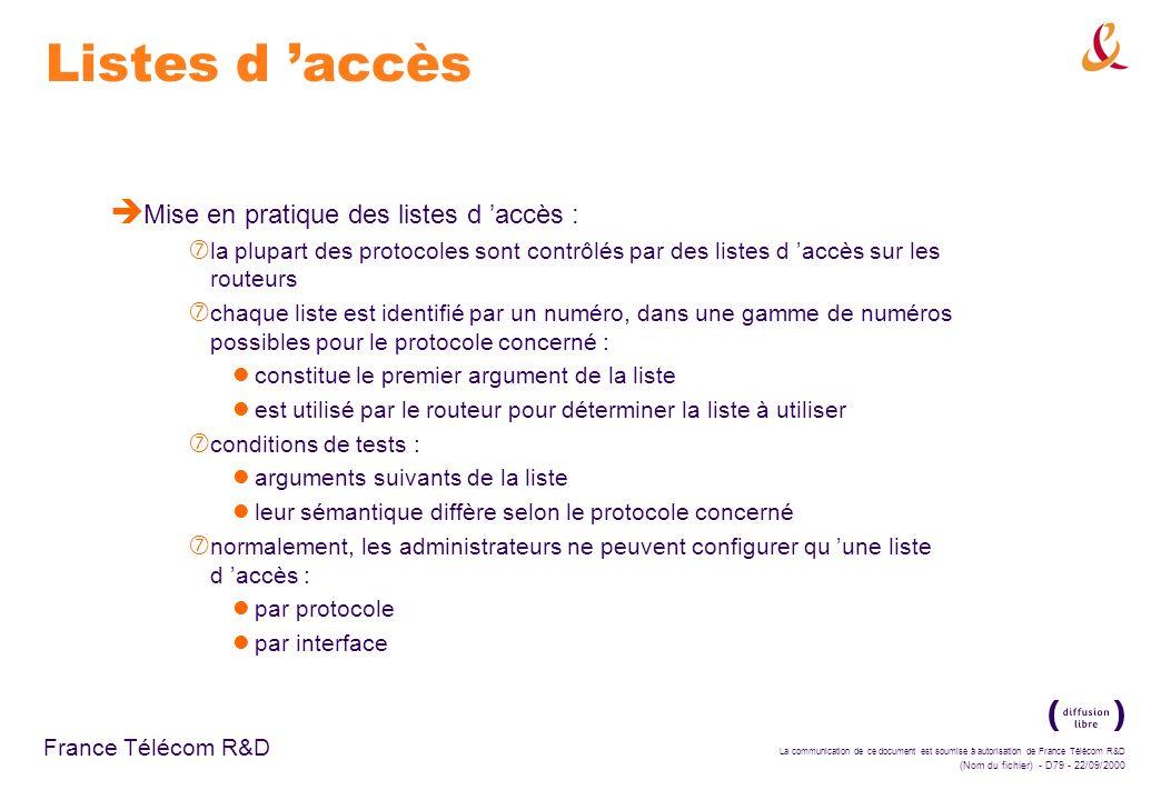 Listes d 'accès Mise en pratique des listes d 'accès :