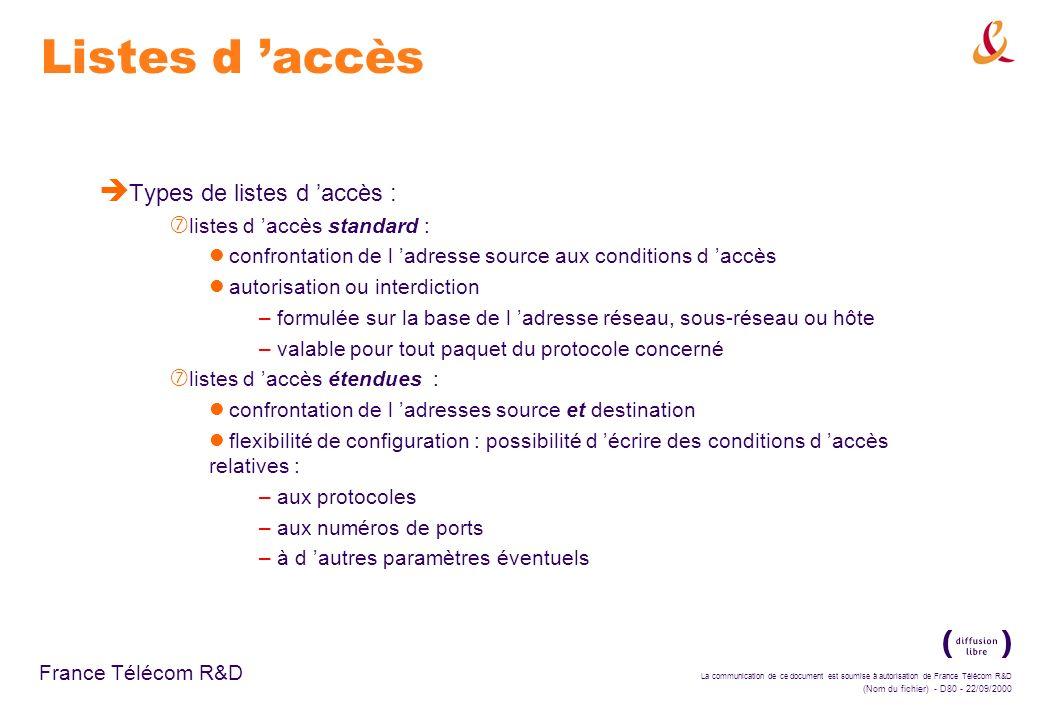 Listes d 'accès Types de listes d 'accès : listes d 'accès standard :