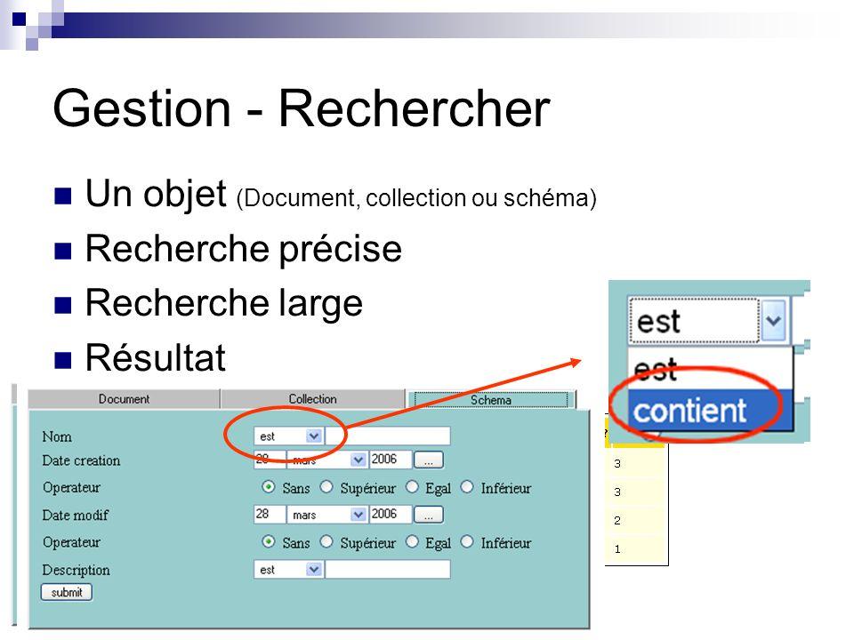 Gestion - Rechercher Un objet (Document, collection ou schéma)