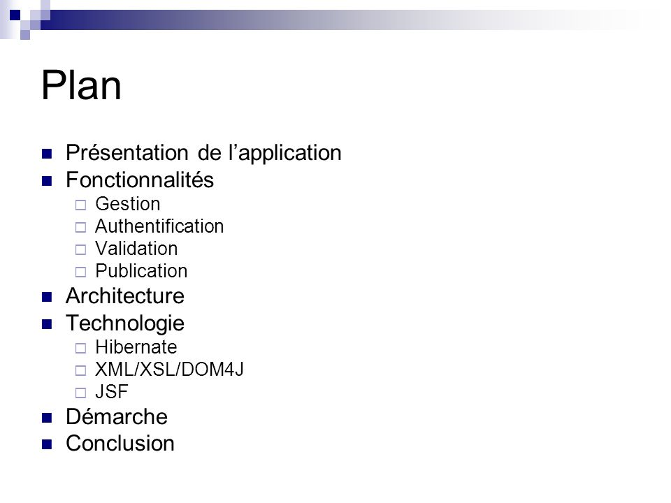 Plan Présentation de l'application Fonctionnalités Architecture