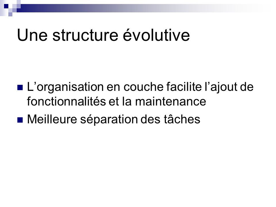 Une structure évolutive