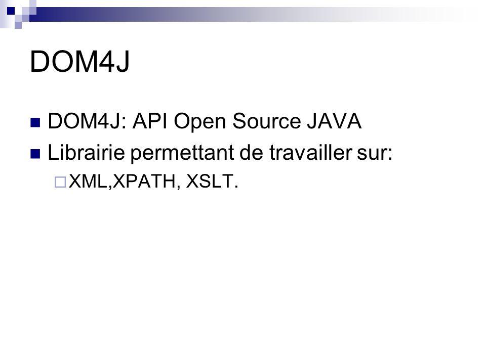 DOM4J DOM4J: API Open Source JAVA