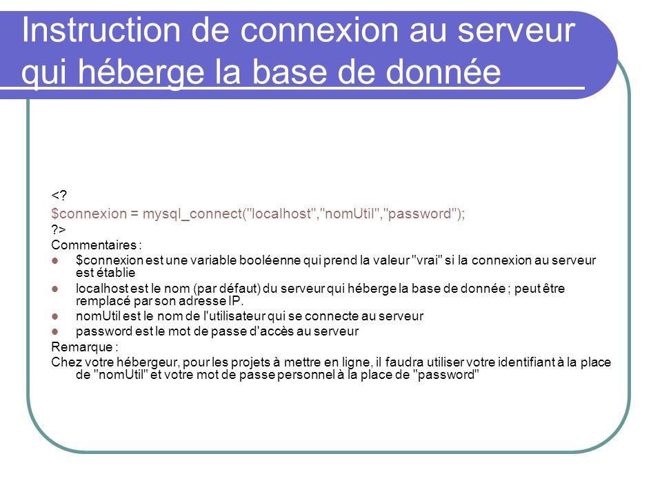 Instruction de connexion au serveur qui héberge la base de donnée