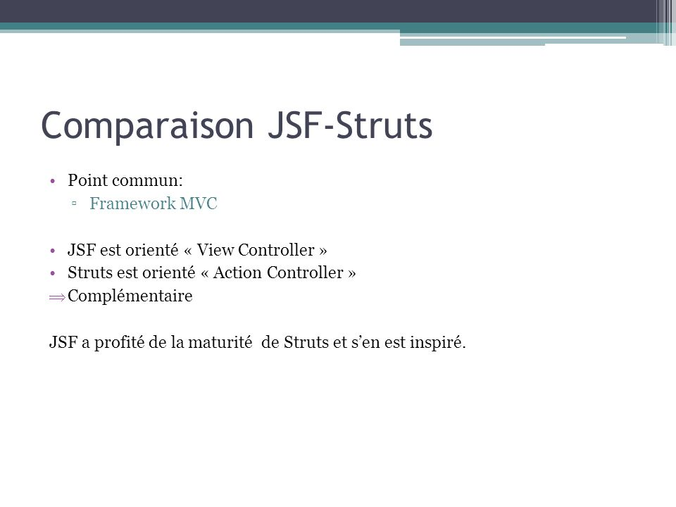 Comparaison JSF-Struts