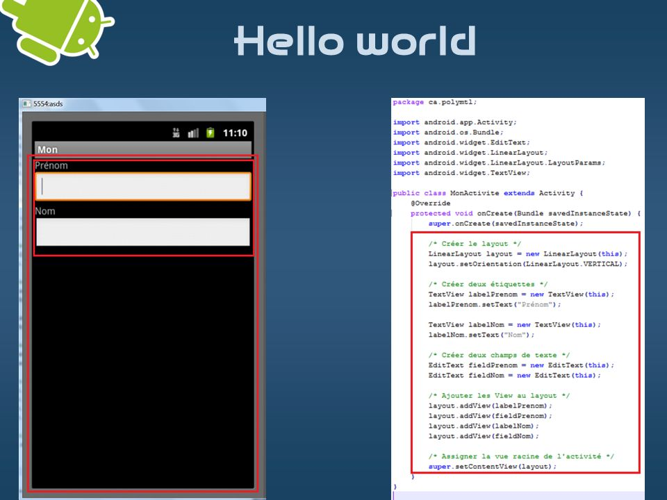 Hello world 1- Créer un nouveau projet Android