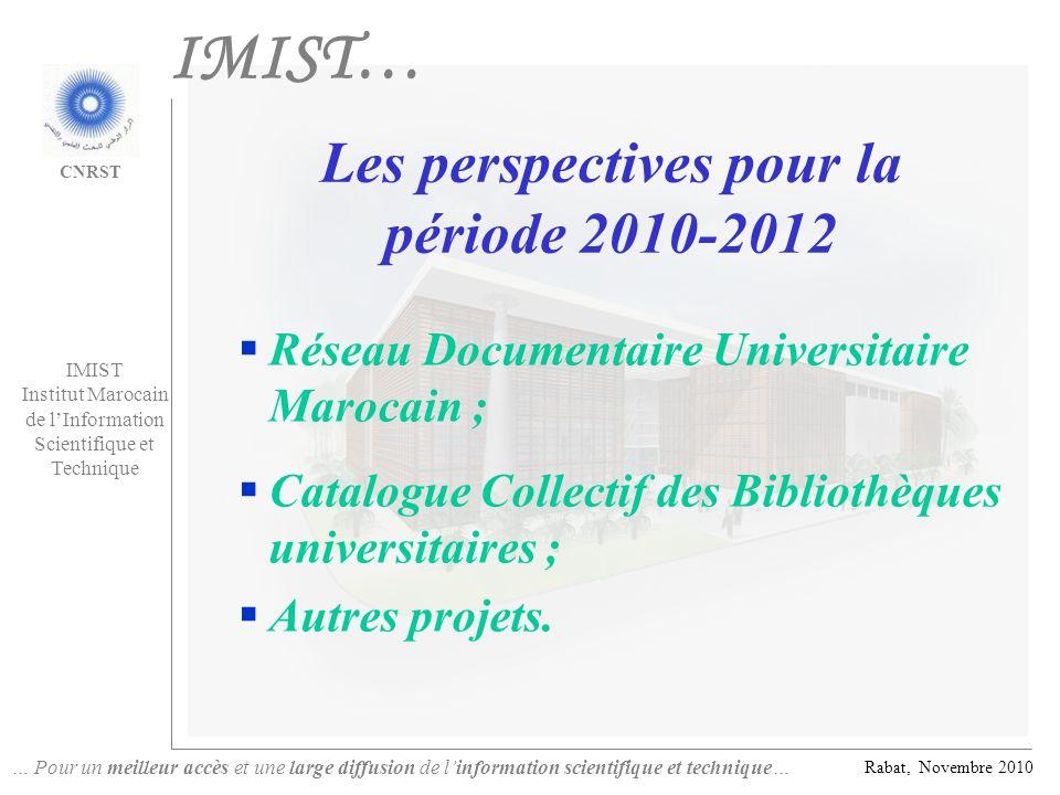 Les perspectives pour la période 2010-2012