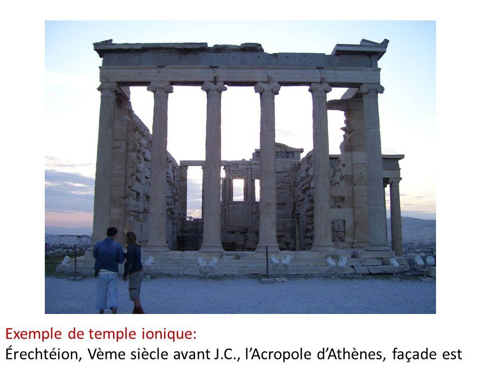 Exemple de temple ionique: Érechtéion, Vème siècle avant J. C
