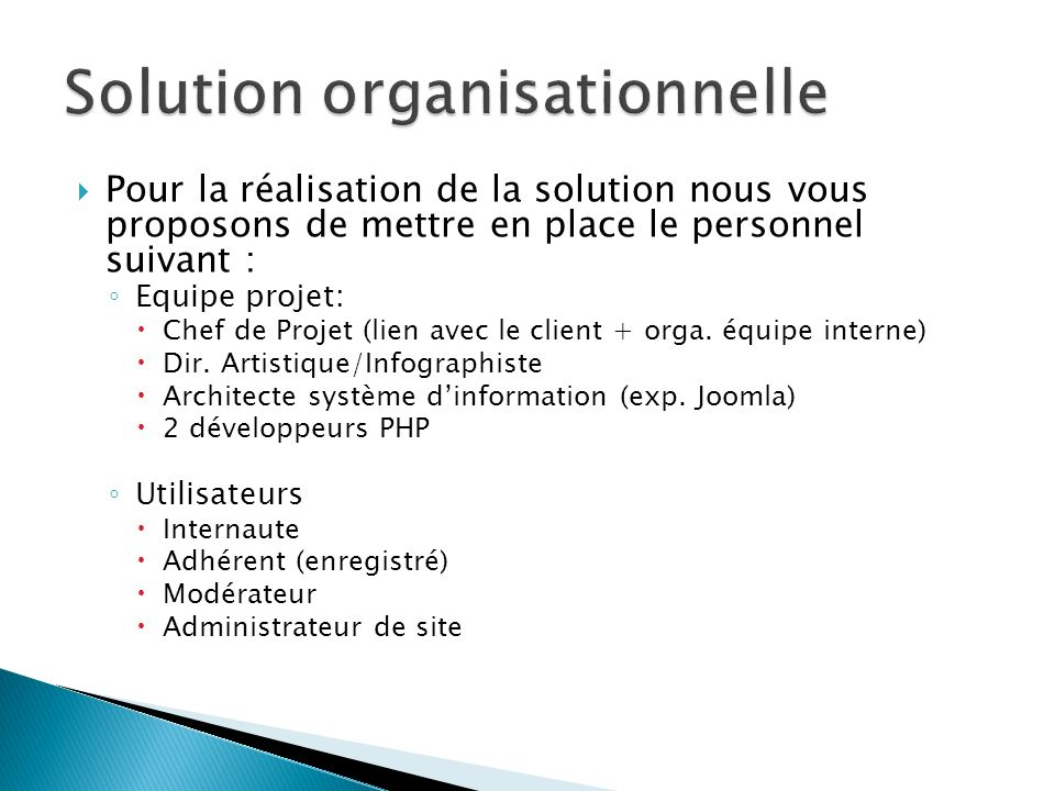Solution organisationnelle