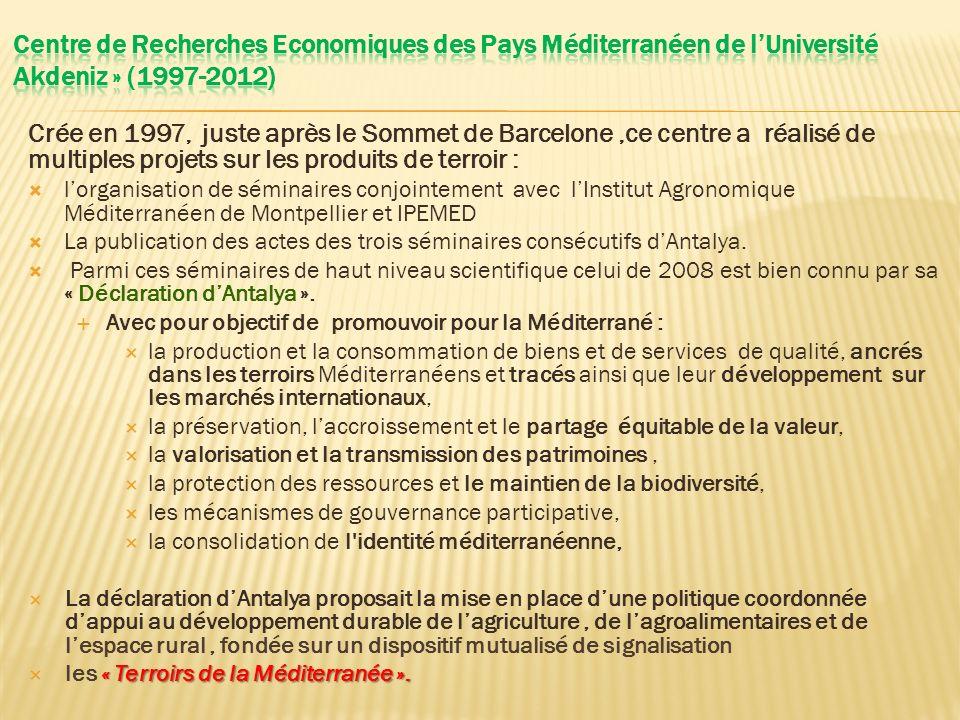 Centre de Recherches Economiques des Pays Méditerranéen de l'Université Akdeniz » (1997-2012)