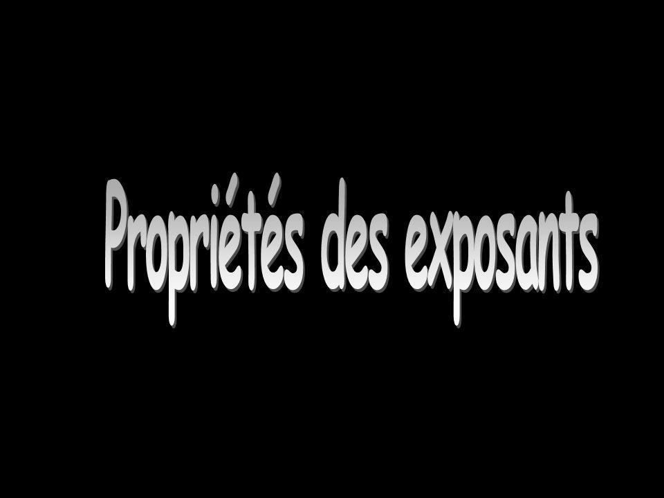 Propriété des exposants