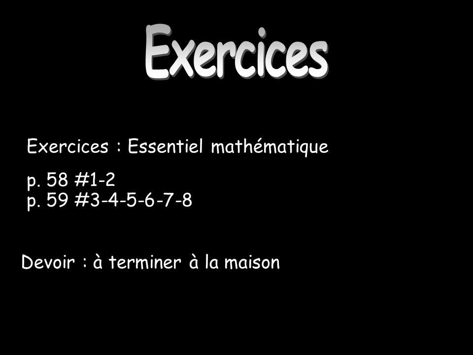Exercices Exercices : Essentiel mathématique p. 58 #1-2