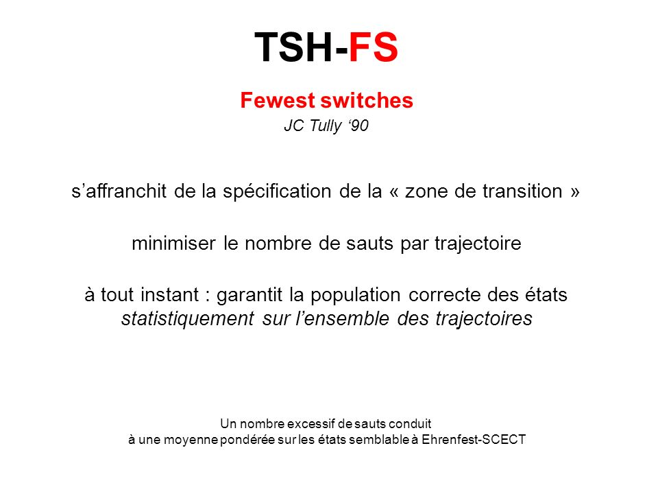 TSH-FS Fewest switches