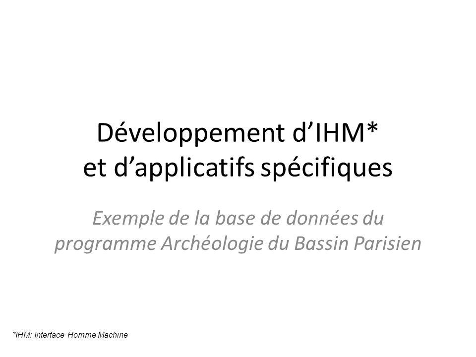 Développement d'IHM* et d'applicatifs spécifiques