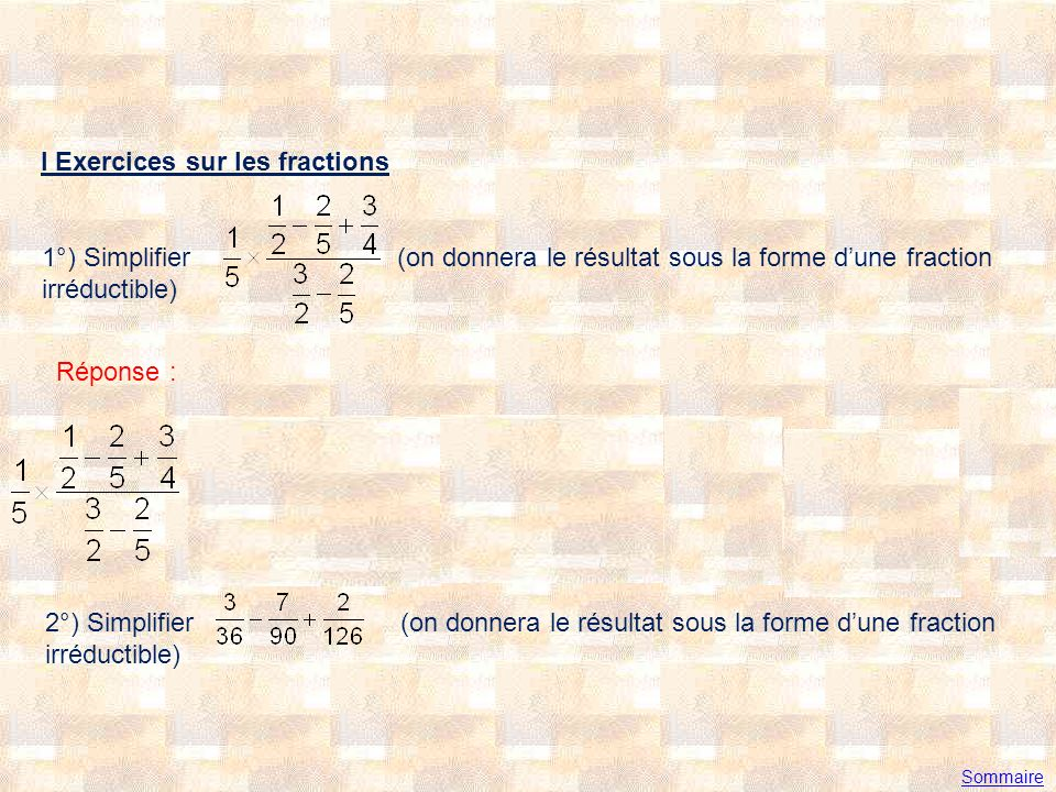 I Exercices sur les fractions
