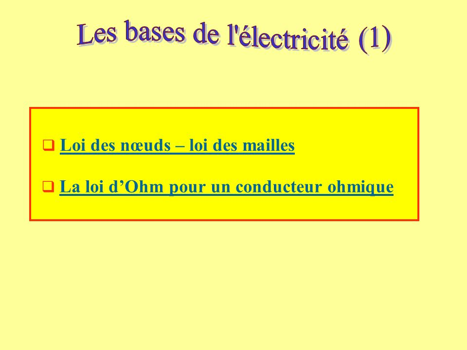 Les bases de l électricité (1)