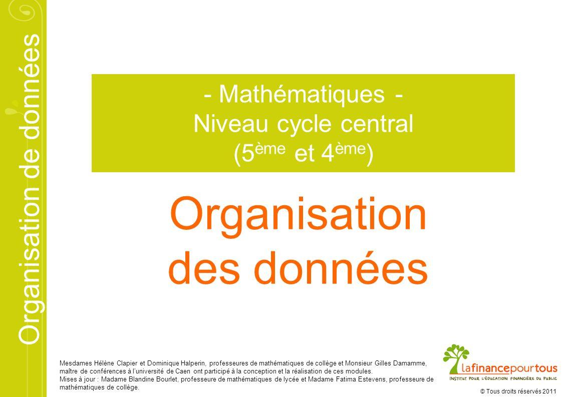 Organisation des données - Mathématiques - Niveau cycle central