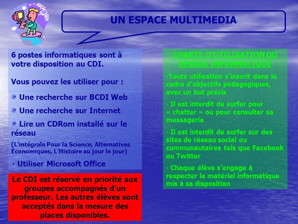 CHARTE D'UTILISATION DU RESEAU INFORMATIQUE