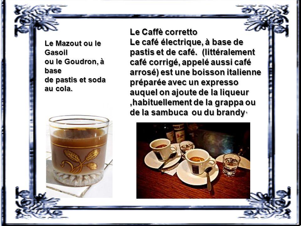 Le Caffè corretto