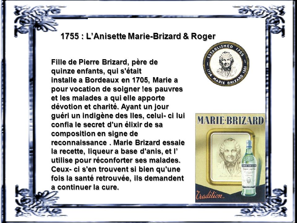 1755 : L'Anisette Marie-Brizard & Roger