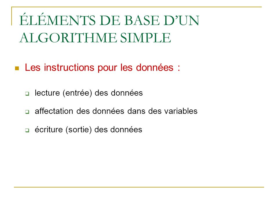 ÉLÉMENTS DE BASE D'UN ALGORITHME SIMPLE