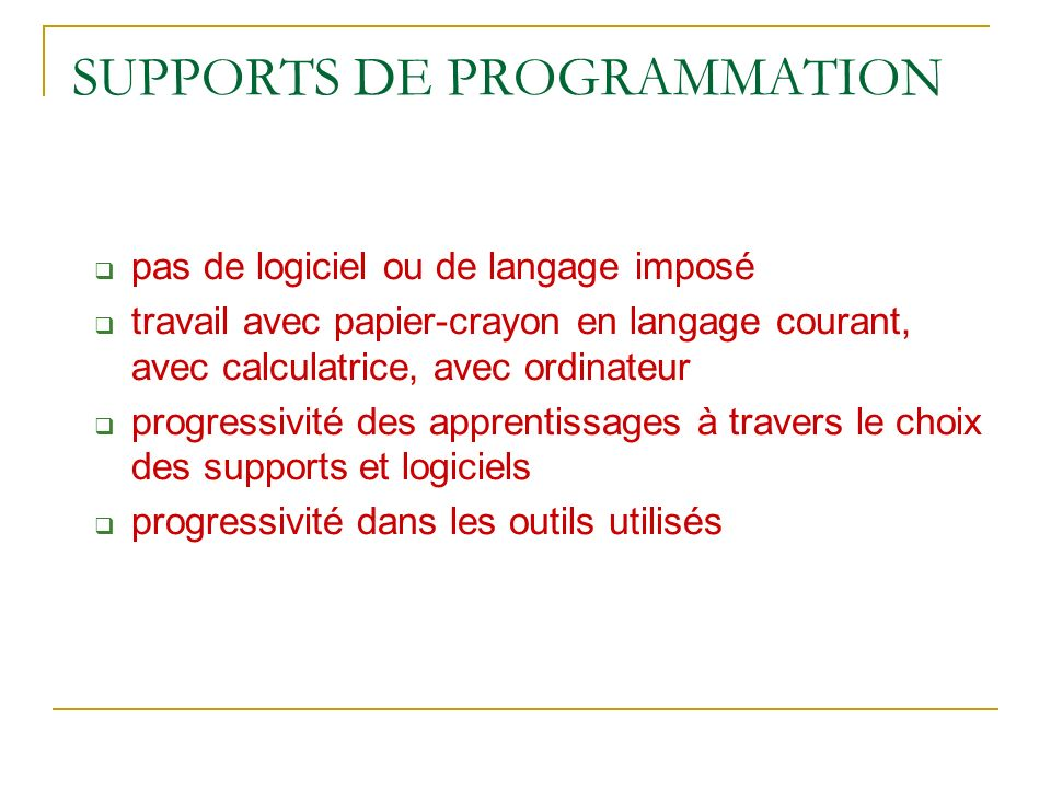 SUPPORTS DE PROGRAMMATION