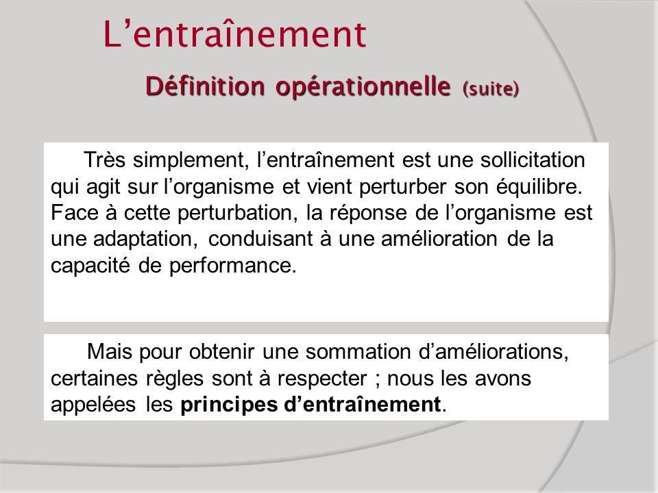 Définition opérationnelle (suite)