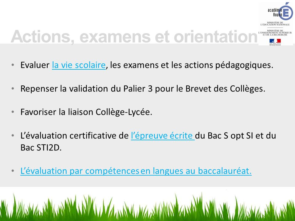 Actions, examens et orientation