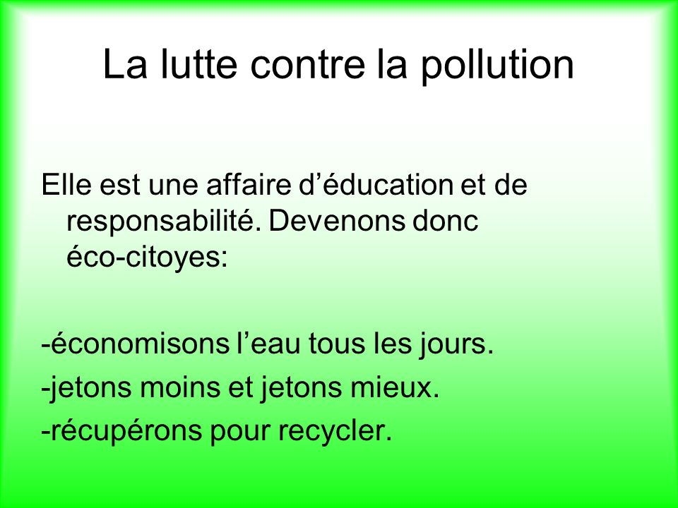La lutte contre la pollution