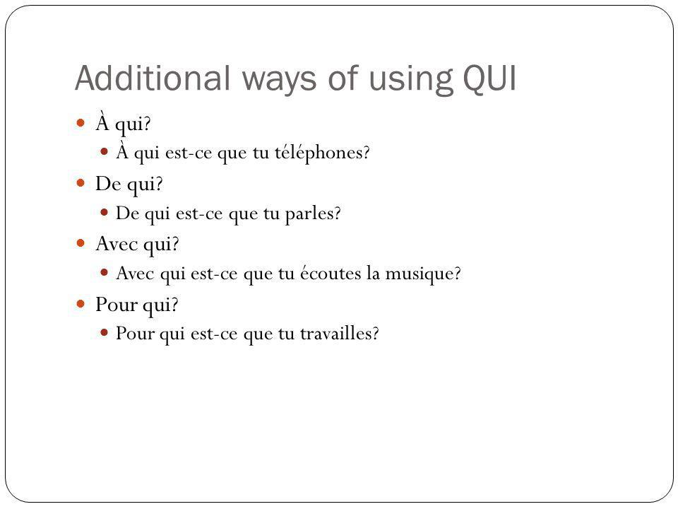 Additional ways of using QUI