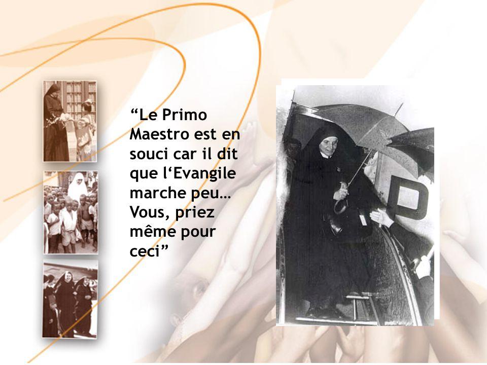 Le Primo Maestro est en souci car il dit que l'Evangile marche peu… Vous, priez même pour ceci