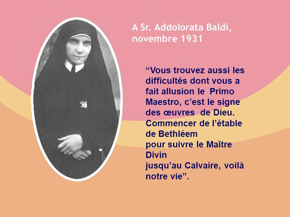 A Sr. Addolorata Baldi, novembre 1931